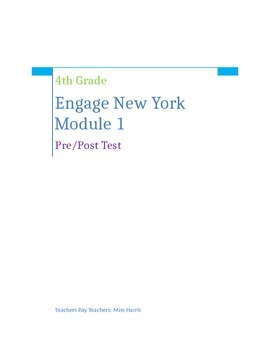 Engage New York 4th Grade Module 1 Pre/Post Assessment