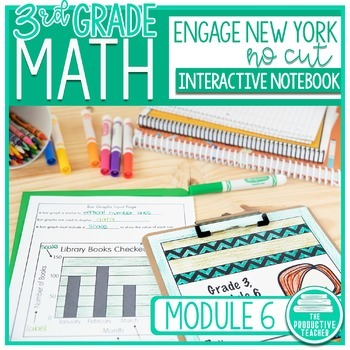 Engage New York Math Aligned No Cut Interactive Notebook Grade 3 Module 6