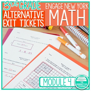 Engage New York Alternative Exit Ticket Worksheets: Grade 3, Module 4