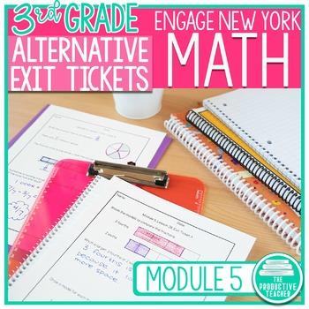 Engage New York Math Alternative Exit Ticket Worksheets Grade 3, Module 5