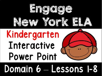 Engage New York Domain 6 Kindergarten Interactive Power Point