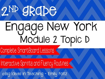 Engage New York Eureka Math 2nd Grade Module 2 Topic D Smartboard Lessons