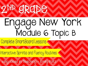 Engage New York (Eureka Math) Grade 2 Module 6 Topic B Smartboard Lessons