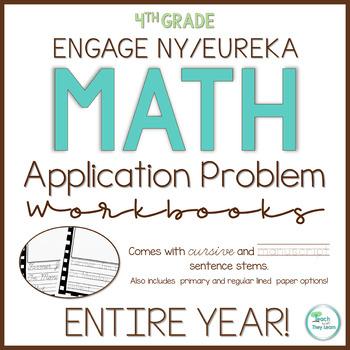 Engage New York/Eureka Math Application Problem Workbooks 4th Grade ENTIRE YEAR!