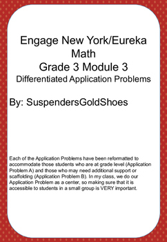 Engage New York/Eureka Math Differentiated Application Problems Grade 3 Module 3