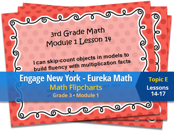 Engage New York Eureka Math Flipcharts 3rd grade Module 1 Topic E Lessons 14-17