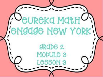Engage New York/Eureka Math, Grade 2, Module 3, Lesson 3
