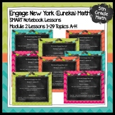 Engage New York (Eureka) Math Grade 5-MODULE 2 Topics A-H SMART Notebook