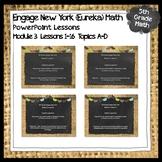Engage New York (Eureka) Math Grade 5-Module 3 Lessons 1-1