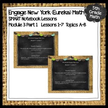 Engage New York (Eureka) Math Grade 5-Module 3 Bundle Part 1 SMART Notebook