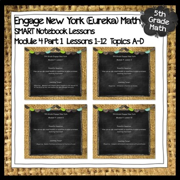 Engage New York (Eureka) Math Grade 5-Module 4 Part 1 SMART Notebook
