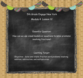 Engage New York (Eureka) Math Grade 5-Module 4 Topic D SMART Notebook