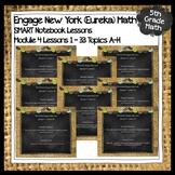 Engage New York (Eureka) Math Grade 5-MODULE 4 Topics A-H