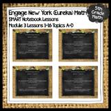 Engage New York (Eureka) Math Grade 5-MODULE 3 Topics A-D