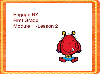 Engage NY First Grade Module 1 Lesson 2