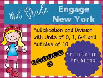 Engage New York Grade 3 Module 3 Application Problems