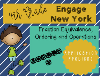 Engage New York Grade 4 Module 5 Application Problems