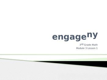 Engage New York Math 3rd Grade Module 3 PowerPoint