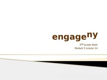 Engage New York Math 3rd Grade Module 5 PowerPoint