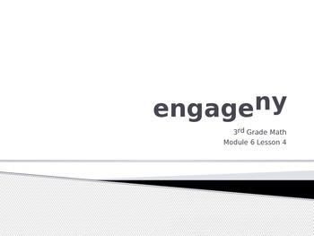 Engage New York Math 3rd Grade Module 6