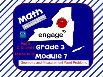 Engage New York Math Grade 3 Module 7 Topics C-E SMART Board