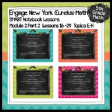 Engage New York (Eureka) Math Grade 5-Module 2 Part 2 SMART Notebook