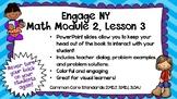 Engage New York Math Module 2, Lesson 3 Power Point Slides