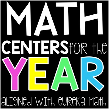 Eureka Math Centers BUNDLE 3rd Grade  (All modules)