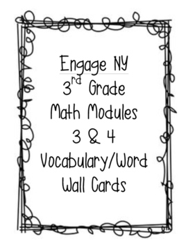 Engage New York: Math Modules 3 & 4 Vocabulary