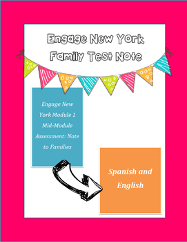 Engage New York Mid-Module Assessment Note to Families- English and Spanish
