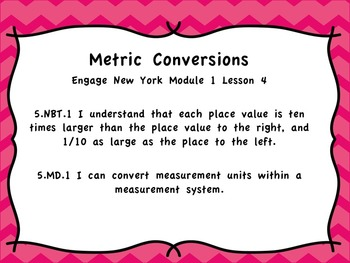 Engage New York Module 1 Lesson 4 Metric Conversions PPT
