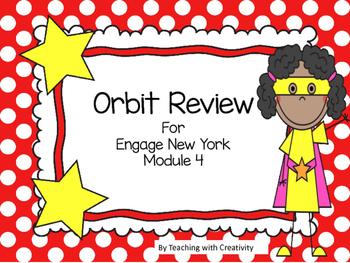 Engage New York Module 4 Orbit Review