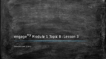 Engage New York Module 1 topic B lesson 3