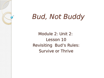 Engage New York Module 2A Unit 2 lesson 10 Bud, Not Buddy