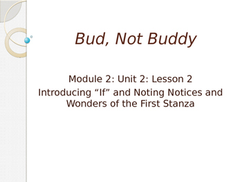 Engage New York Module 2A Unit 2 lesson 2 Bud, Not Buddy