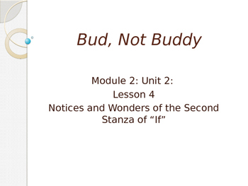 Engage New York Module 2A Unit 2 lesson 4 Bud, Not Buddy