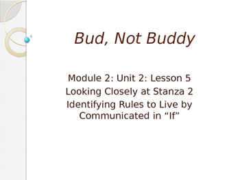 Engage New York Module 2A Unit 2 lesson 5 Bud, Not Buddy
