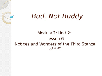 Engage New York Module 2A Unit 2 lesson 6 Bud, Not Buddy