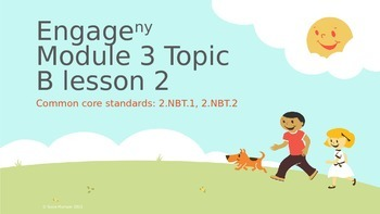 Engage New York Module 3 topic B lesson 3