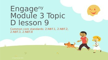 Engage New York Module 3 topic D lesson 9