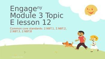 Engage New York Module 3 topic E lesson 12