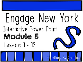 Engage New York Module 5 Lessons 1-13 Power Points First Grade