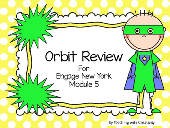 Engage New York Module 5 Orbit Review