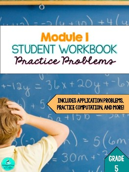 Engage NY Student Guided Notes Workbook - GRADE 5, MODULE 1