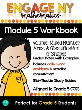 Engage New York Student Practice Workbook - GRADE 5, MODULE 5