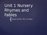 Engage New York Unit 1 Nursery Rhymes and Fables Lesson 2a Rain, Rain, Go Away