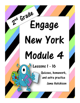Engage New York (aka Eureka Math) 2nd Grade Module 4 Bundle Lessons 1-16