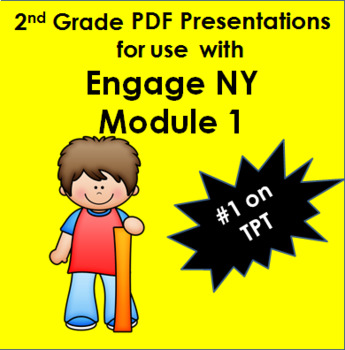 Engage New York inspired Second Grade 6 PDF Presentations for Module 1