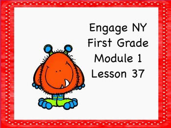 Engage Ny First Grade Module 1 Lesson 37