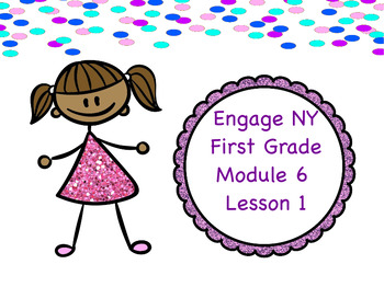 Engage Ny Module 6 Lesson 1